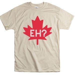 Eh? Canada Maple Leaf T-Shirt Canadian Tee